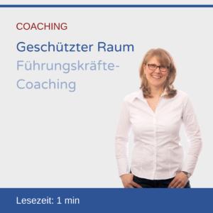 Geschützter Raum: Führungskräfte-Coaching